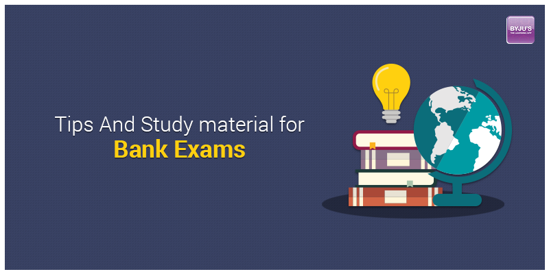 Tips and Study Materials for Bank Exams
