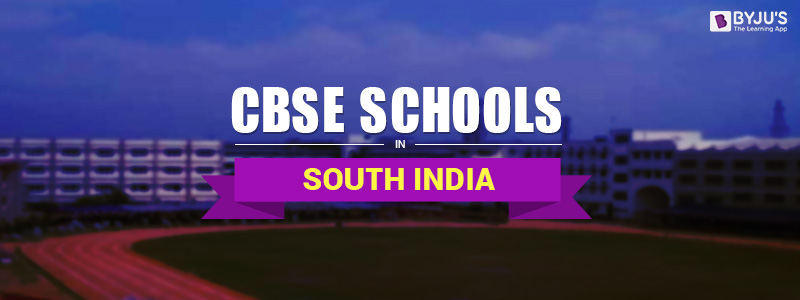 CBSE Schools in South India