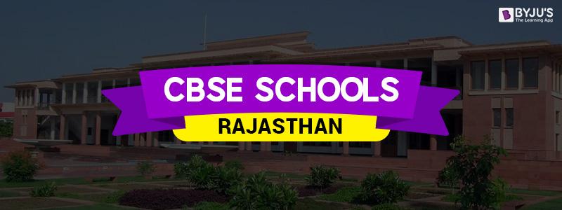 CBSE Schools In Rajasthan