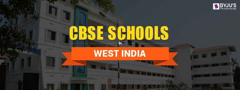 CBSE Schools In West India