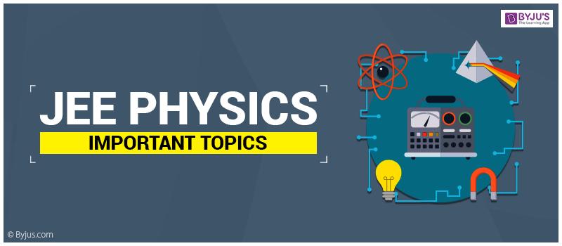 JEE Physics Important Topics