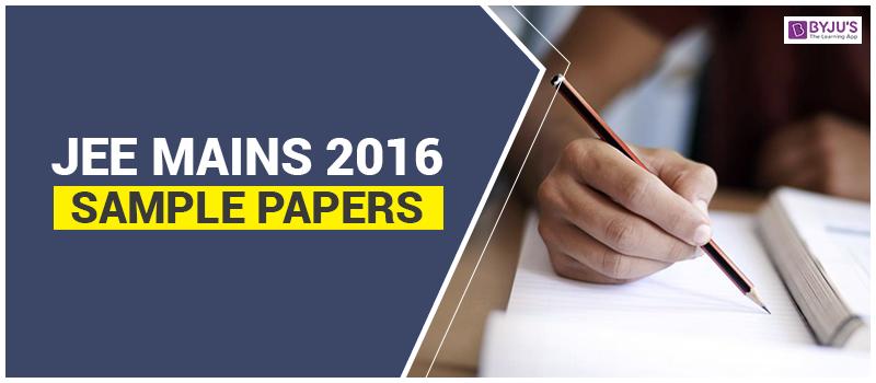 JEE Mains 2016 Sample Paper