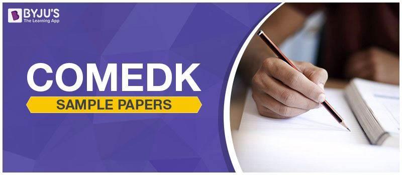 COMEDK Sample Papers