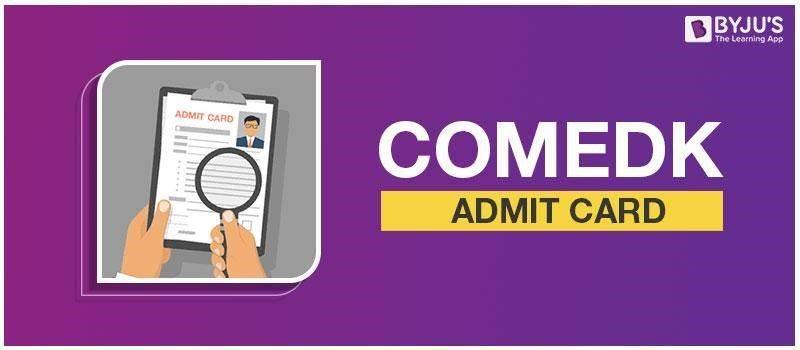 COMEDK Admit Card