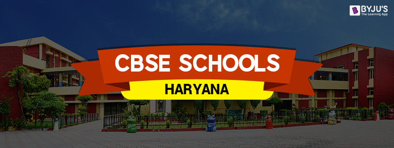 CBSE Schools In Haryana
