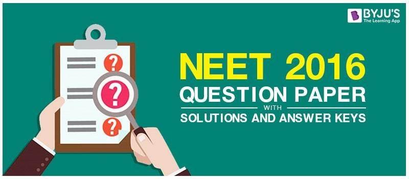 NEET 2016 Question Paper