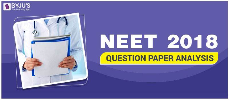 NEET 2018 Question Paper Analysis