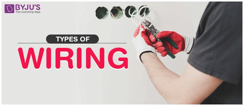 Types of Wiring