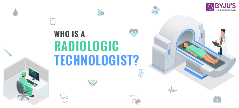 If a place in the field of expanding health care sounds attractive and using technology fits your way of thinking, it could be the time to become a Radiologic Technologist.