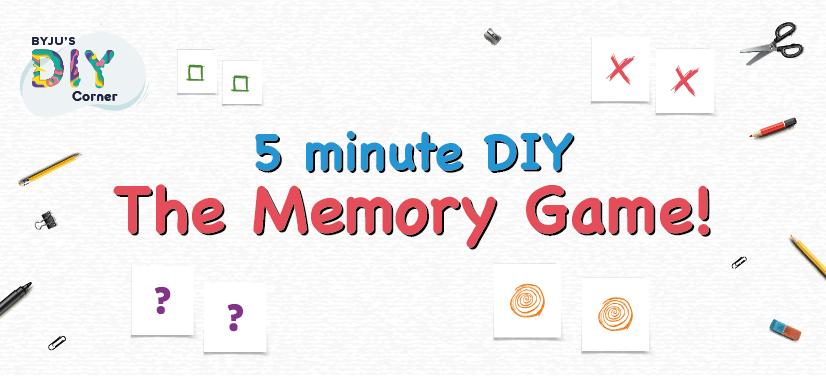 5 Minute DIY - The Memory Game