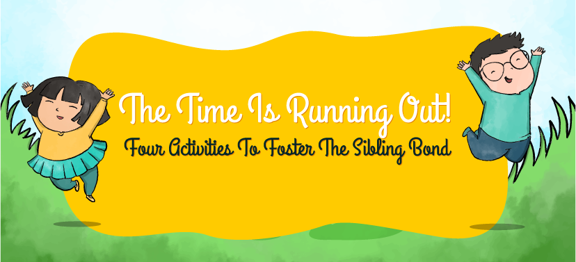Activities To Foster The Sibling Bond