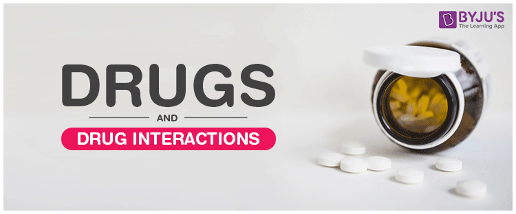 Drugs and Drug Interaction