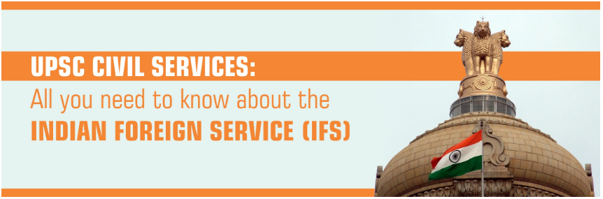 Indian Foreign Service (IFS) - 1