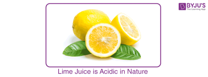 Lime Juice is Acidic in Nature