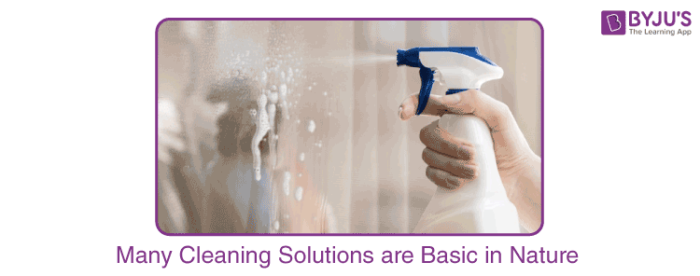 Many Cleaning Solutions are Basic in Nature