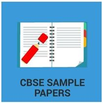CBSE Sample Papers for Class 1 to 12 (Free PDF)