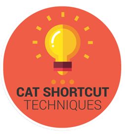 CAT Shortcut Techniques