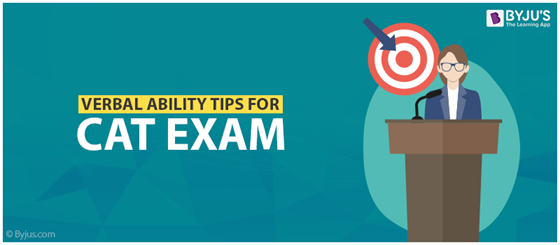 Verbal Ability Tips For CAT Exam