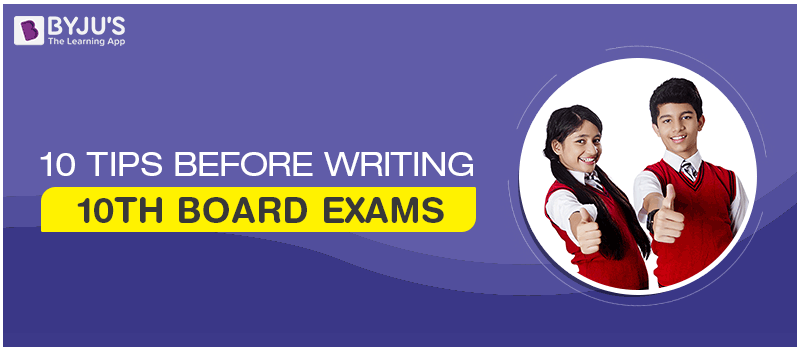Follow The 10 Tips Before Writing 10th Board Exams