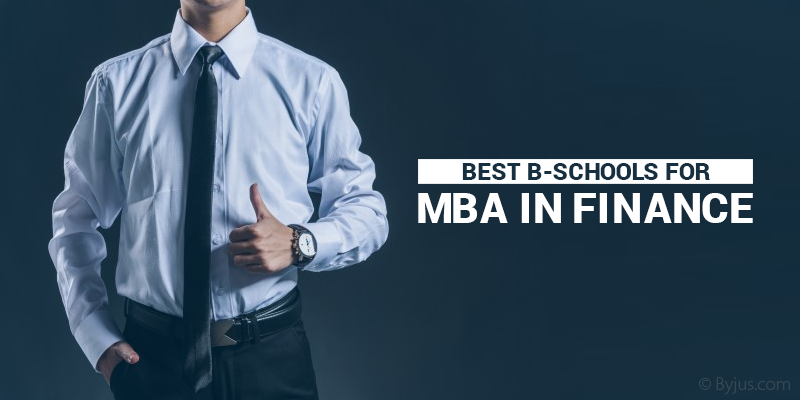 Best B-Schools for MBA in Finance