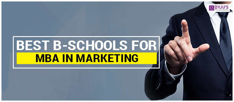 Best B-schools for MBA in Marketing