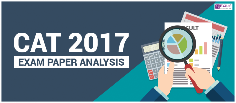 CAT 2017 Exam Paper Analysis