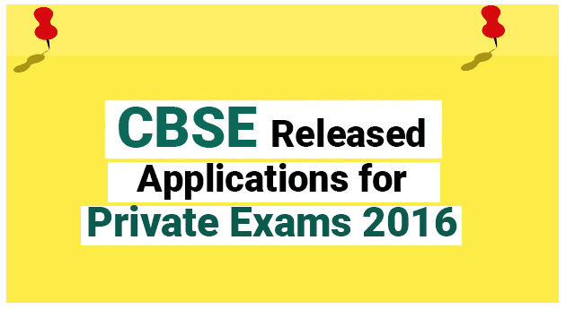 CBSE-Released-Applications-for-Private-Exams-2016