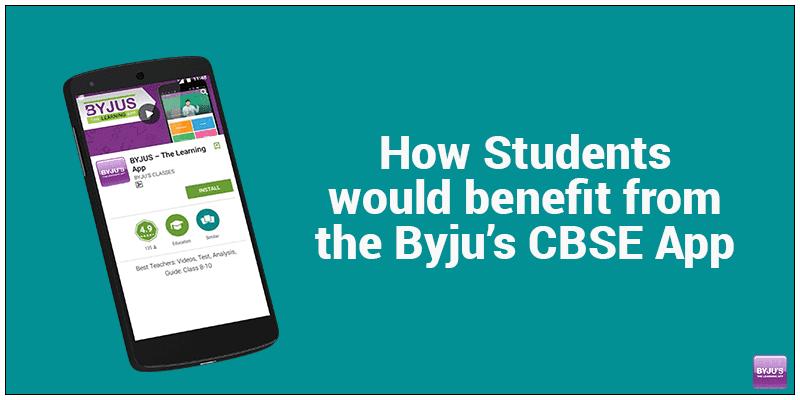 Benefits of Byju's CBSE App