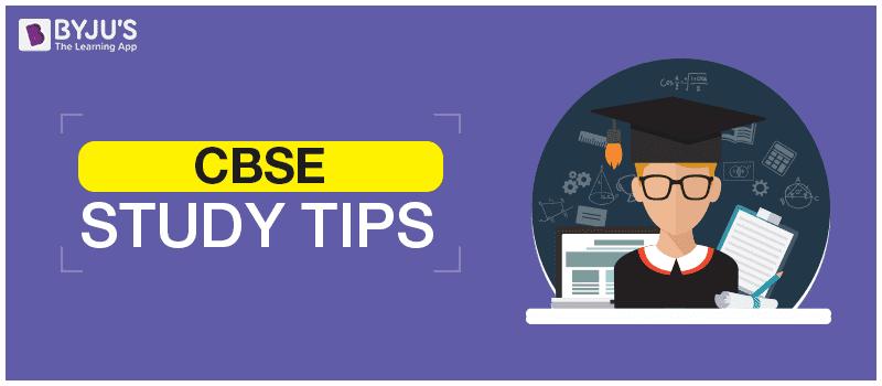 CBSE Study Tips