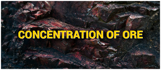 Concentration Of Ore