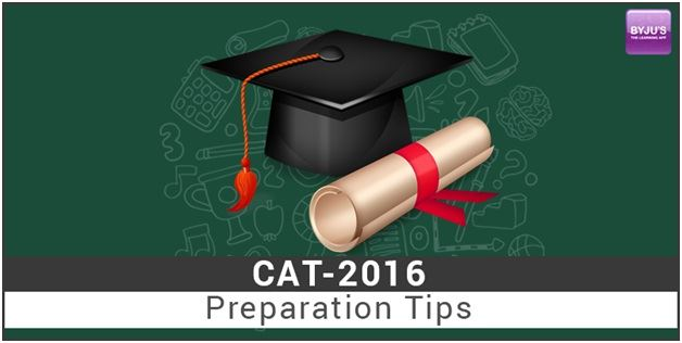 Preparation Tips For CAT 2016
