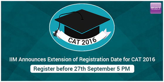CAT registration deadline extended till 27th September