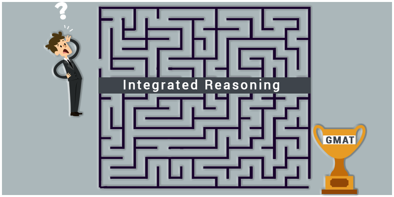 Gmat Integrated Reasoning (IR)