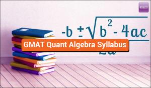 GMAT Quant Algebra Syllabus