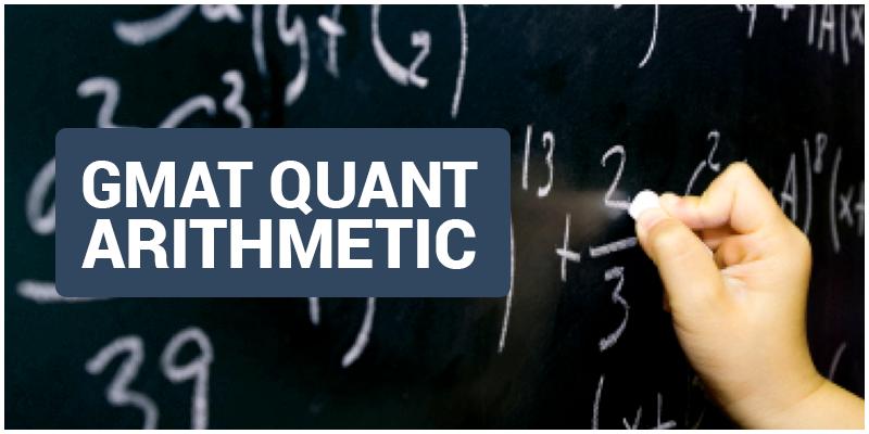 GMAT Quant Arithmetic