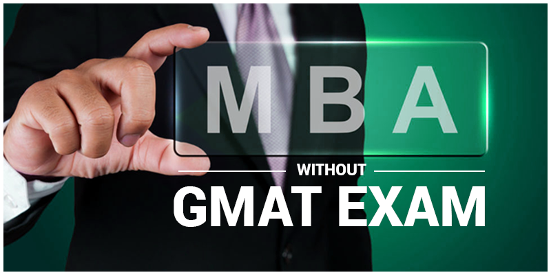 MBA WIthout GMAT Exam