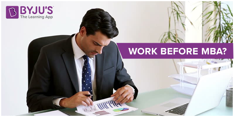 Work before MBA