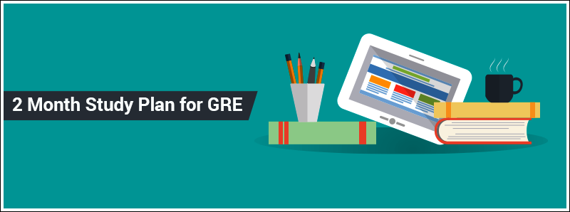 2 Month Study Plan for GRE