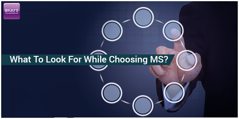 What To Look For While Choosing MS
