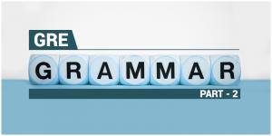 GRE Grammar: Part-2