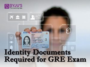 ID Documents- GRE