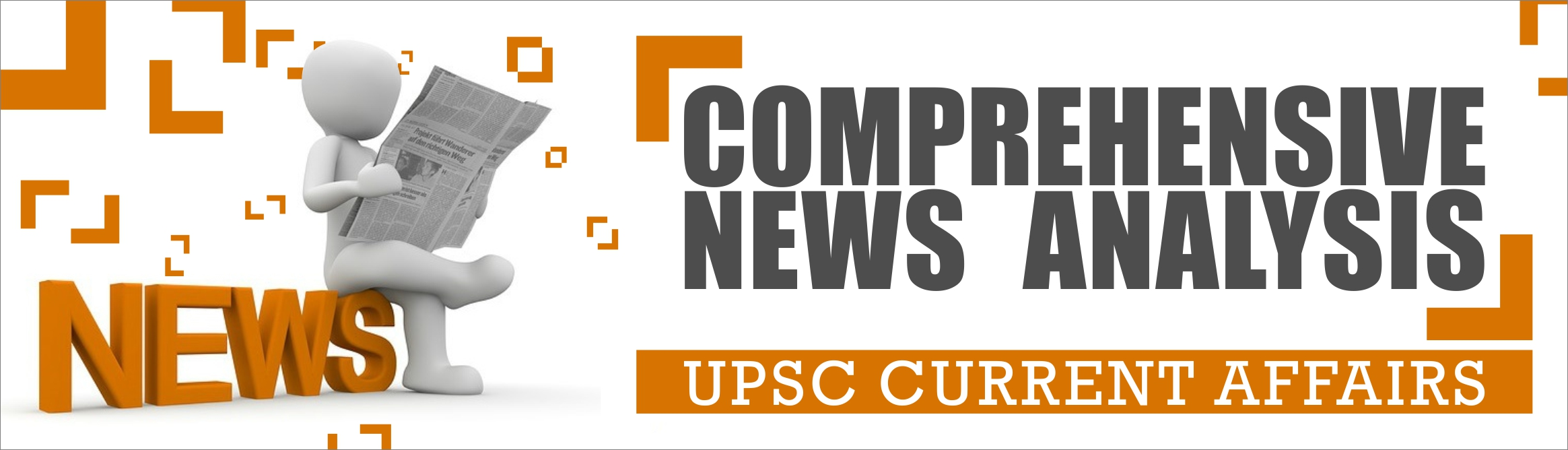 Daily News Analysis For UPSC Civil Services (IAS) Examination