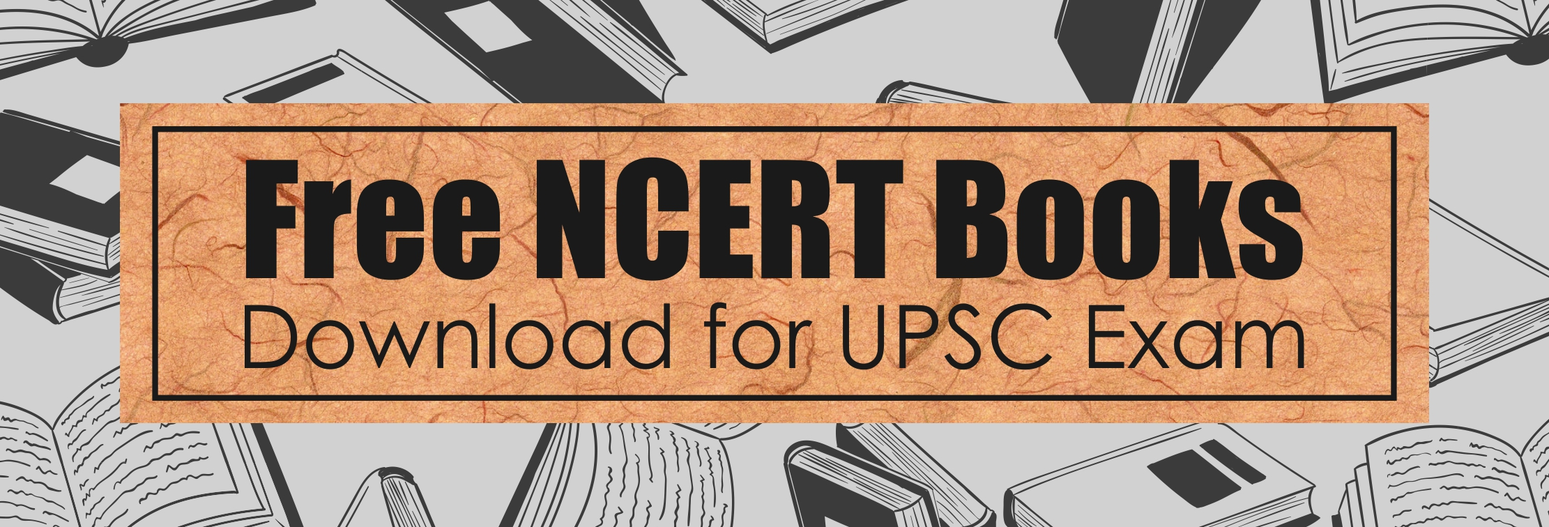 NCERT Books - Download NCERT Books PDFs For UPSC