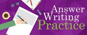 Answer Writing Practice IAS Exam