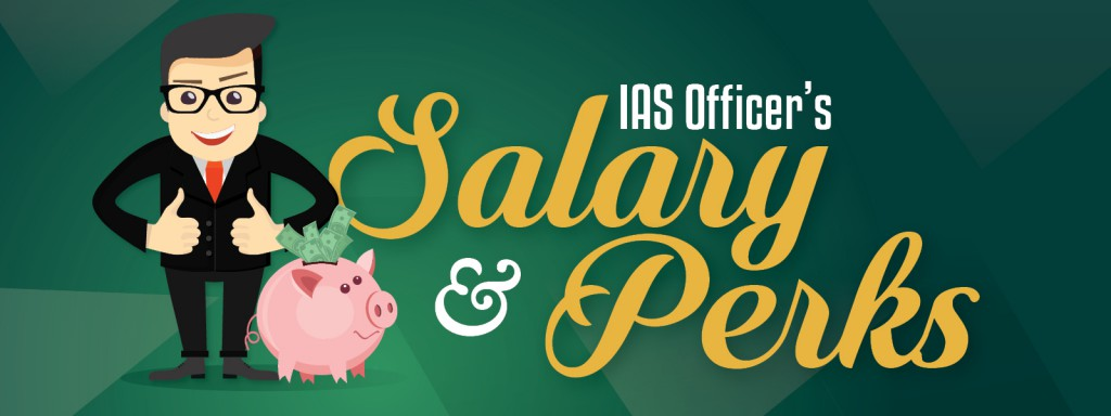 IAS Officer's Salary