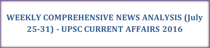Weekly Current Affairs 2016