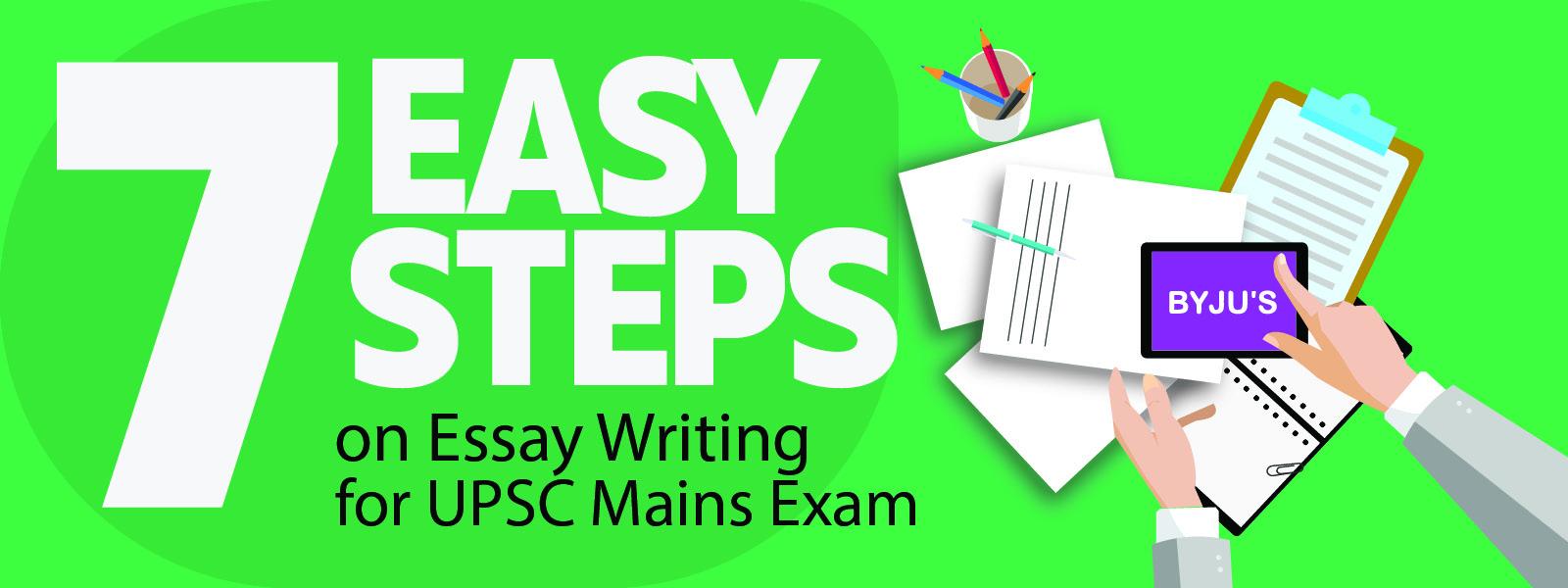 7 easy steps for UPSC Essay Writing