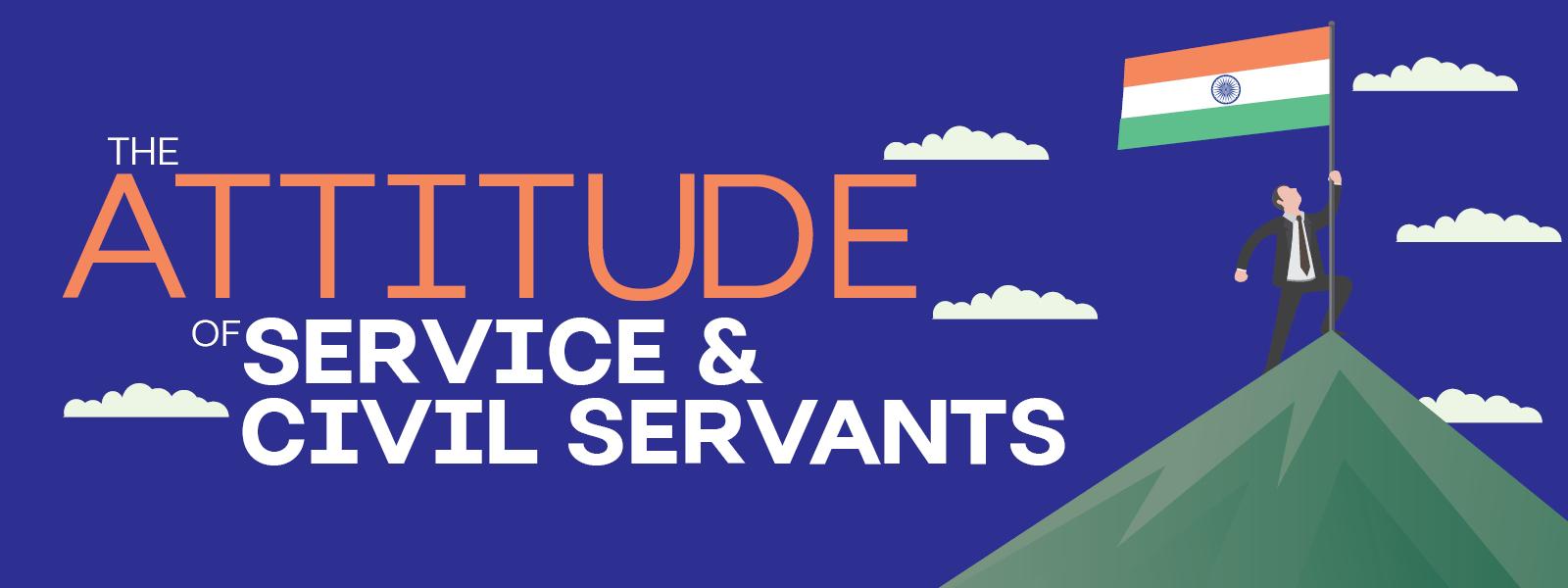 attitude of civil servants