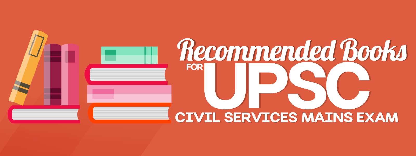 Recommended Books for UPSC Civil Services Mains Exam