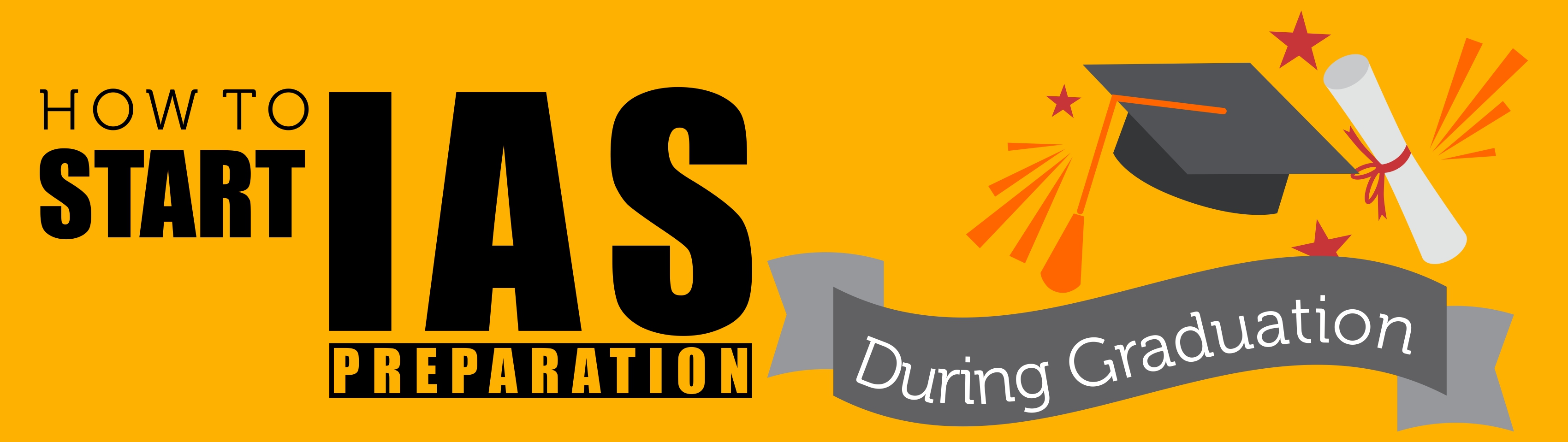 how to start IAS preparation during graduation